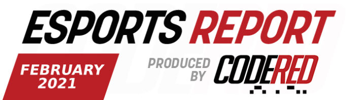 Code Red Esports Report – February 2021
